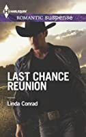 Last Chance Reunion: Texas Cold Case\Texas Lost and Found (Harlequin Romantic Suspense)