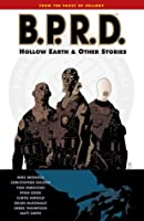 B.P.R.D. Vol. 1: Hollow Earth and Other Stories: Hollow Earth and Other Stories v. 1