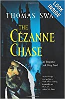 The Cézanne Chase: An Inspector Jack Oxby Novel