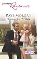 Marriage for Her Baby (The Single Mom Diaries)