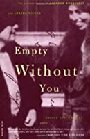 Empty without You: The Intimate Letters of Eleanor Roosevelt & Lorena Hickok