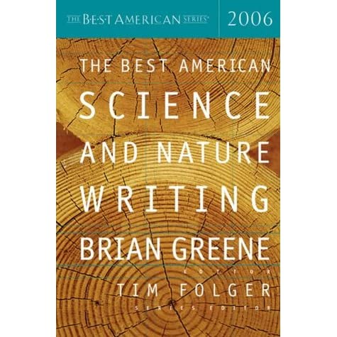 The Best American Science and Nature Writing 2006 - Brian Greene, Tim Folger