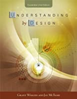 Understanding by Design, Expanded 2nd Edition