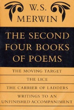 The Second Four Books of Poems  by  W.S. Merwin