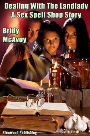The Sex Spell Shop 2 - Dealing With The Landlady Bridy McAvoy