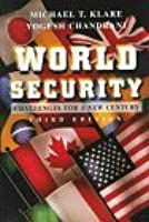 World Security, Third Edition: Challenges for a New Century