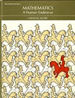 Mathematics, a Human Endeavor: A Book for Those Who Think They Don't Like the Subject