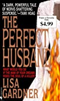 The Perfect Husband (Quincy & Rainie, #1)