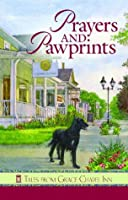 Prayers and Pawprints (Tales from Grace Chapel Inn)