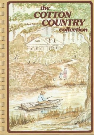 Cotton Country Collection  by  The Junior League of Monroe Inc