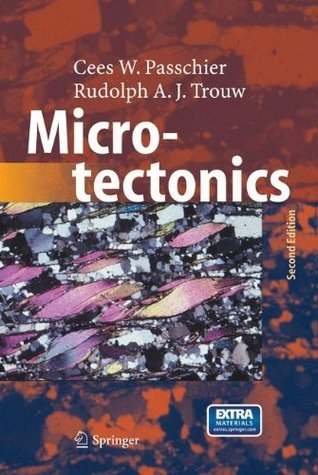 Microtectonics Cees W. Passchier