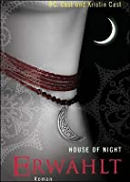 Erwählt (House of Night, #3)