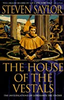 The House of the Vestals (Roma Sub Rosa, #6)