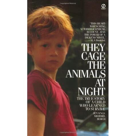 a book report on they caged animals at night by jennings michael burch They cage the animals at night by jennings michael burch (9780808565659.