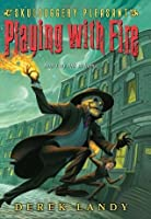 Playing with Fire (Skulduggery Pleasant, #2)