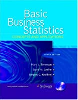 Basic Business Statistics: Concepts and Applications and CD package (10th Edition)