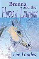 Brenna and the Horses of Lusayana