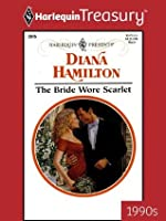 The Bride Wore Scarlet (Harlequin Presents)
