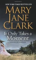 It Only Takes a Moment (Sunrise Suspense Society #2)