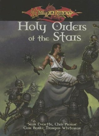 Dragonlance Holy Order of the Stars  by  Sean Everette