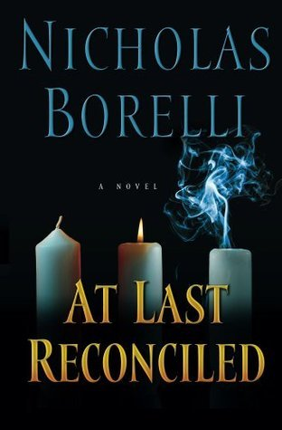 At Last Reconciled (The deConti Series)  by  Nicholas Borelli