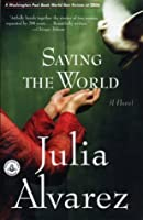 Saving the World (Shannon Ravenel Books)