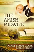 The Amish Midwife (The Women of Lancaster County, #1)