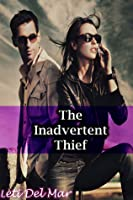 The Inadvertent Thief