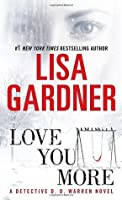 Love You More (Detective D.D. Warren, #5)