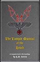 The Vampir Manual of the Reich (The Foundlings, #2)