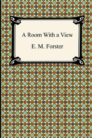 A Room with a View and Howards End  by  E.M. Forster