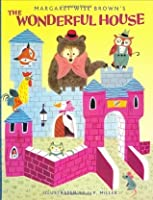 The Wonderful House (A Golden Classic)