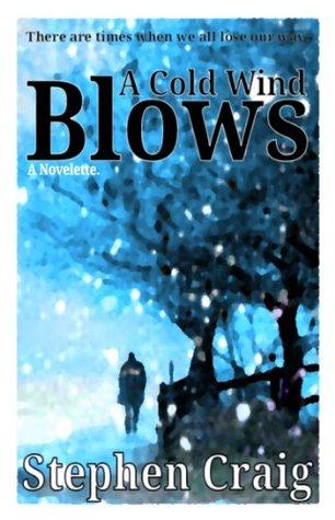 A Cold Wind Blows  by  Stephen Craig