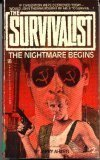 The Nightmare Begins (The Survivalist, #2)  by  Jerry Ahern