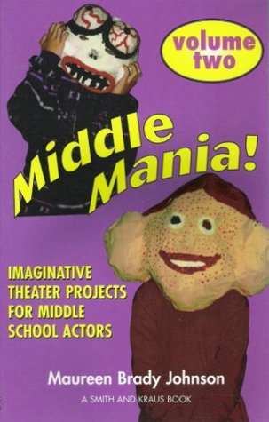 Middle Mania Volume Two  by  Maureen Brady Johnson