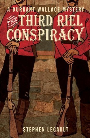 The Third Riel Conspiracy (Durrant Wallace Mystery Series) Touchwood Editions