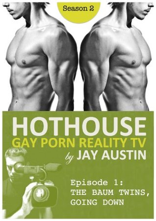 Hothouse: The Baum Twins, Going Down Jay Austin