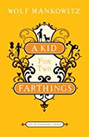 A Kid for Two Farthings (Bloomsbury Group)