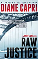 Raw Justice (Justice Series # 5)