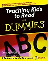 Teaching Kids to Read For Dummies®