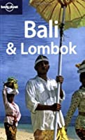 Bali & Lombok (Lonely Planet Guide)