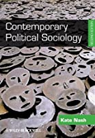 Contemporary Political Sociology: Globalization, Politics, and Power
