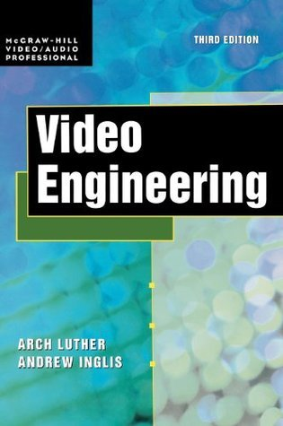 Video Engineering  by  Arch C. Luther