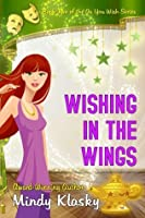 Wishing in the Wings (As You Wish Series)
