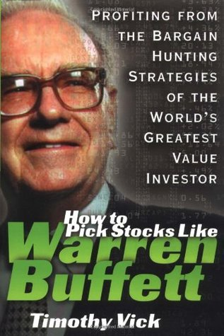 Wall Street on Sale: How to Beat the Market as a Value Investor: The Techniques Used  by  Master Investor Warren Buffett and Others to Find U by Timothy P. Vick