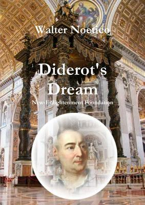 Diderots Dream  by  Walter Noetico