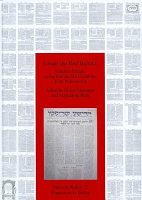 Under The Red Banner: Yiddish Culture In The Communist Countries In The Postwar Era  by  Elvira Grözinger