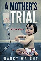 A Mother's Trial