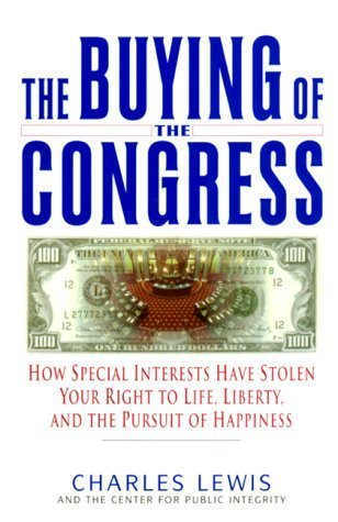 The Buying of the Congress Charles Lewis