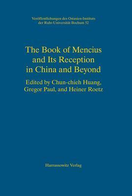 The Book of Mencius and Its Reception in China and Beyond  by  Chun-Chieh Huang